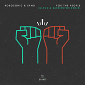 For The People (Illyus & Barrientos Remix) de Robosonic