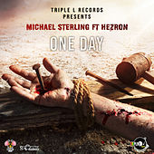 One Day (Feat. Hezron) by Michael Sterling