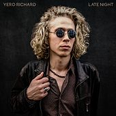 Late Night von Yero Richard
