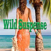 Wild Suspense by Anthony B