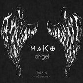 Fa113n (Angel B-Sides) di Mako