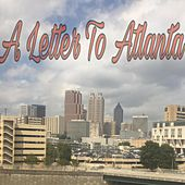 A Letter to Atlanta de Major
