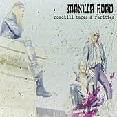 Roadkill Tapes & Rarities by Manilla Road