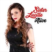 Alive de Sister Lucille