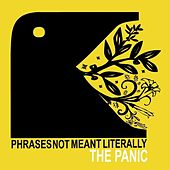 Phrases Not Meant Literally de The Panic