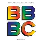 Lentement (feat. Barbara Carlotti) de Bertrand Belin