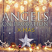 X-Mas de Angels on probation