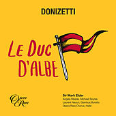 Donizetti: Le duc d'Albe by Angela Meade