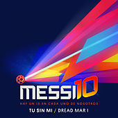 Tu Sin Mi (Messi10) von Dread Mar I