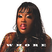 Whore by Kbn Kbnlondon