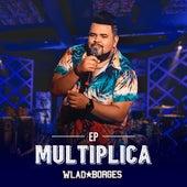 Multiplica de Wlad Borges