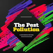 Pollution by Pest