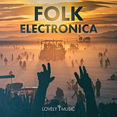 Folk Electronica by Lovely Music Library