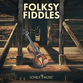 Folksy Fiddles by Lovely Music Library