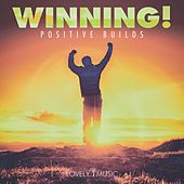 Winning - Positive Builds by Lovely Music Library