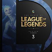 The Music of League of Legends - Season 3 von League of Legends