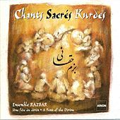 Chants sacrés kurdes, vol. 1 by Ensemble Razbar