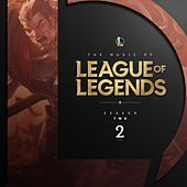 The Music of League of Legends - Season 2 von League of Legends