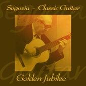 Golden Jubilee de Andrés Segovia