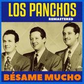 Bésame Mucho (Remastered) by Trío Los Panchos