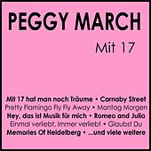 Mit 17 by Peggy March