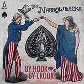 By Hook or by Crook de The Narrowbacks