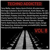Techno Addicted Vol 8 de Various Artists