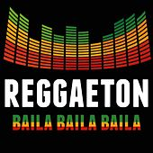 Reggaeton Baila! 2019 de Various Artists