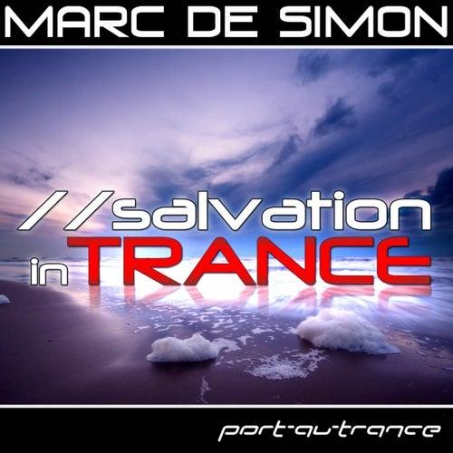 Salvation In Trance by Marc de Simon