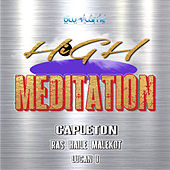 High Meditation Riddim by Capleton