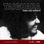 Como Lima Barreto von Taiguara