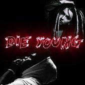 Die Young by Kal
