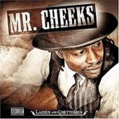 Ladies and Ghettoman de Mr. Cheeks