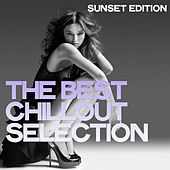 The Best Chillout Selection (Sunset Edition) de Various Artists