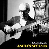 Selección Especial (Remastered) by Andres Segovia