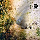Stalker by Thomas Röhnelt