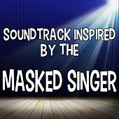 Soundtrack Inspired by the Masked Singer de Various Artists