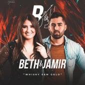 Whisky Sem Gelo de Beth e Jamir