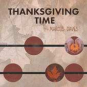 Thanksgiving Time de Marcus Daves