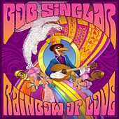Rainbow of Love by Bob Sinclar