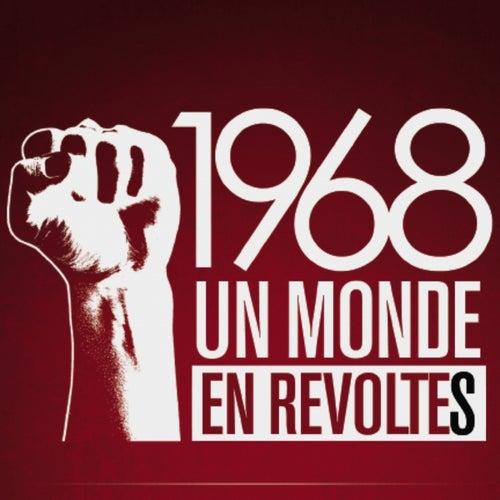 1968 Un monde en révoltes (Musique du documentaire de Michèle Dominici) by Various Artists