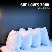 She Loves Zouk, Vol.4 de Various Artists