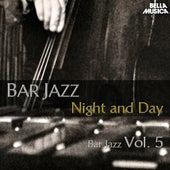 Bar Jazz: Night and Day, Vol. 5 de Various Artists