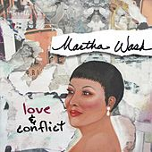 Love & Conflict von Martha Wash