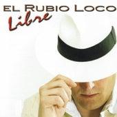 Libre von El Rubio Loco