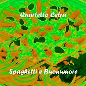 Spaghetti e buonumore by Quartetto Cetra