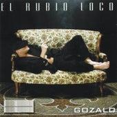 Gozalo von El Rubio Loco