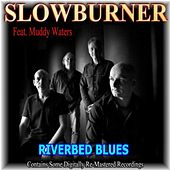Riverbed (feat. Muddy Waters) by Various Artists