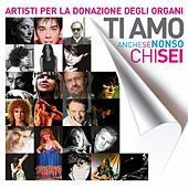 Ti amo anche se non so chi sei de Various Artists