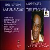 Kaful Mayay by Tabu Ley Rochereau